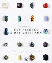 Dernières parutions sur Lithothérapie, Le Grand livre des pierres et des cristaux