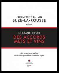 Dernières parutions sur Accords mets et vins, Le grand cours des accords mets et vins