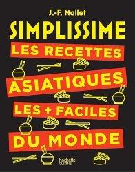 Dernières parutions dans Simplissime, Les recettes asiatiques les + faciles du monde