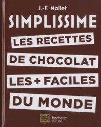 Dernières parutions sur Chocolat, Les recettes de chocolat les + faciles du monde