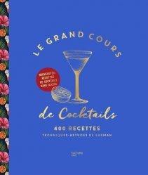 Dernières parutions sur Cocktails, Le Grand cours de cocktails