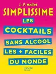 Dernières parutions dans Simplissime, Les cocktails sans alcool les + faciles du monde