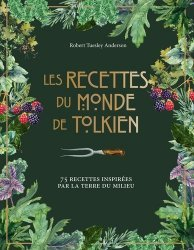 Dernières parutions sur Cuisine et vins, Les recettes du monde de Tolkien