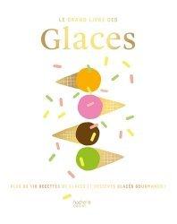 Dernières parutions sur Cuisine et vins, Le grand livre des Glaces