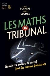 Dernières parutions dans Science ouverte, Les maths au tribunal. Quand les erreurs de calcul font les erreurs judiciaires