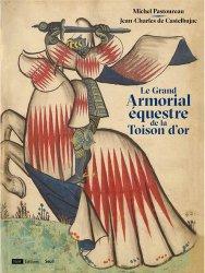Dernières parutions sur Maitres de l'équitation - Arts équestres, Le Grand Armorial équestre de la Toison d'or