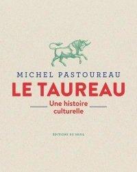 Dernières parutions sur Histoire de l'art, Le Taureau