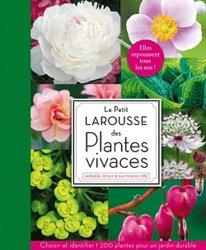 Souvent acheté avec Paysagisme urbain, le Le Petit Larousse des plantes vivaces