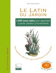 Souvent acheté avec Couleurs végétales, le Le Latin du jardin