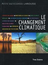 Souvent acheté avec Petit atlas des mers et océans, le Le changement climatique Une nouvelle ère sur la Terre