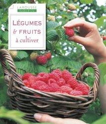 Souvent acheté avec Agrumes, le Légumes et fruits à cultiver