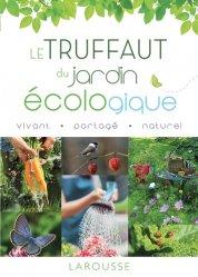 Souvent acheté avec Méthodes de création de variétés en amélioration des plantes, le Le Truffaut du jardin écologique