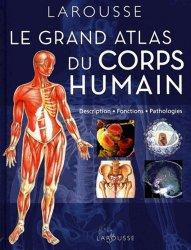 Souvent acheté avec Pratique de la thanatopraxie, le Le grand atlas du corps humain