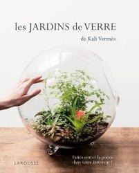 Dernières parutions dans Hors collection - Jardin, Les Jardins de verre de Kali