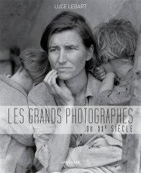 Dernières parutions dans Beaux livres Larousse, Les grands photographes du XXe siècle