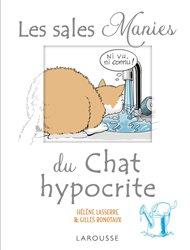 Dernières parutions sur Comportement et soins du chat, Les sales manies du chat hypocrite