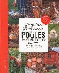 Dernières parutions sur Basse-cour, Le guide Larousse des poules et du poulailler