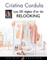 Dernières parutions dans Les mini Larousse, Les 50 règles d'or du relooking