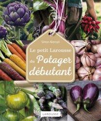 Dernières parutions dans Petit Larousse, Le petit larousse du potager débutant