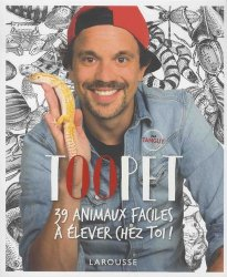 Dernières parutions dans Beaux livres Larousse, Les petites bêtes de Toopet