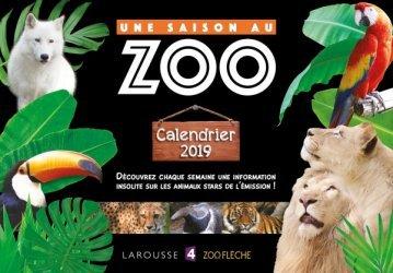 Dernières parutions dans Une saison au zoo, Le calendrier UNE SAISON AU ZOO 2019