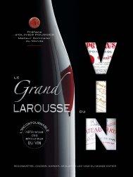 Dernières parutions dans LAROUSSE DE..., Le grand Larousse du vin