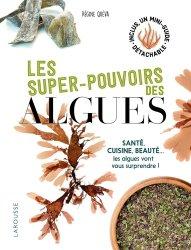 Dernières parutions sur Flore des zones humides et des littoraux, Les super-pouvoirs des algues