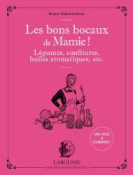 Dernières parutions sur Conserves et stérilisation, Les bons bocaux de Mamie !
