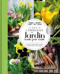 Nouvelle édition Le petit Larousse du jardin mois par mois