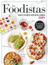 Dernières parutions sur Cuisines du monde, Les foodistas. Nos envies gourmandes, Edition 2019