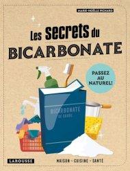 Dernières parutions sur Phytothérapie - Aromathérapie, Les secrets du bicarbonate