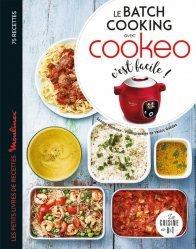 Dernières parutions sur Cuisine familiale, Le batch cooking au cookeo, c'est facile !