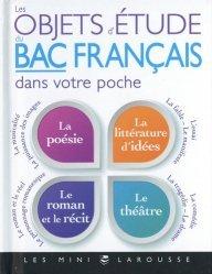 Dernières parutions sur Culture générale, Les objets d'étude du Bac de français dans votre poche