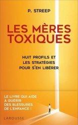 Dernières parutions sur Autres troubles du comportement, Les Mères toxiques