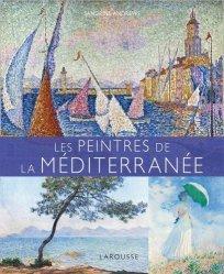 Dernières parutions sur Monographies, Les Peintres de la Méditerranée