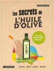 Dernières parutions dans Hors Collection - Vie quotidie, Les secrets de l'huile d'olive