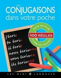 Dernières parutions dans Les mini Larousse, Les conjugaisons dans votre poche