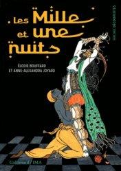 Dernières parutions dans Hors série Découvertes Gallimard, Les Mille et une nuits