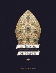 Dernières parutions sur Argenterie,Orfèvrerie et étain, Le trésor de Naples. Les joyaux de San Gennaro
