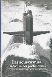 Dernières parutions sur Techniques de navigation, Les sous-marins