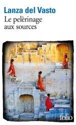Dernières parutions dans Folio. Voyage, Le pélerinage aux sources