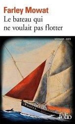 Dernières parutions dans Folio. Voyage, Le bâteau qui ne voulait pas flotter