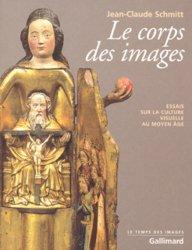 Dernières parutions dans le temps des images, Le corps des images. Essais sur la culture visuelle au Moyen Age