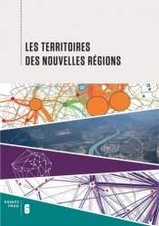 Dernières parutions sur Aménagement du territoire, Les territoires des nouvelles régions