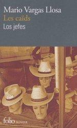 Dernières parutions dans Folio bilingue, Les Caïds / Los Jefes