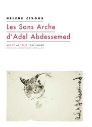 Dernières parutions dans Art et artistes, Les Sans Arche d'Adel Abdessemed et autres coups de balais