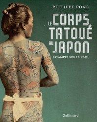 Dernières parutions sur Artisanat - Arts décoratifs, Le corps tatoué au Japon