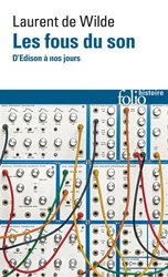 Dernières parutions sur Audio, Les Fous du Son