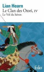 Dernières parutions dans Folio, Le vol du héron