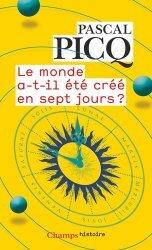 Dernières parutions sur Histoire et philosophie des sciences, Le monde a-t-il été créé en sept jours ?